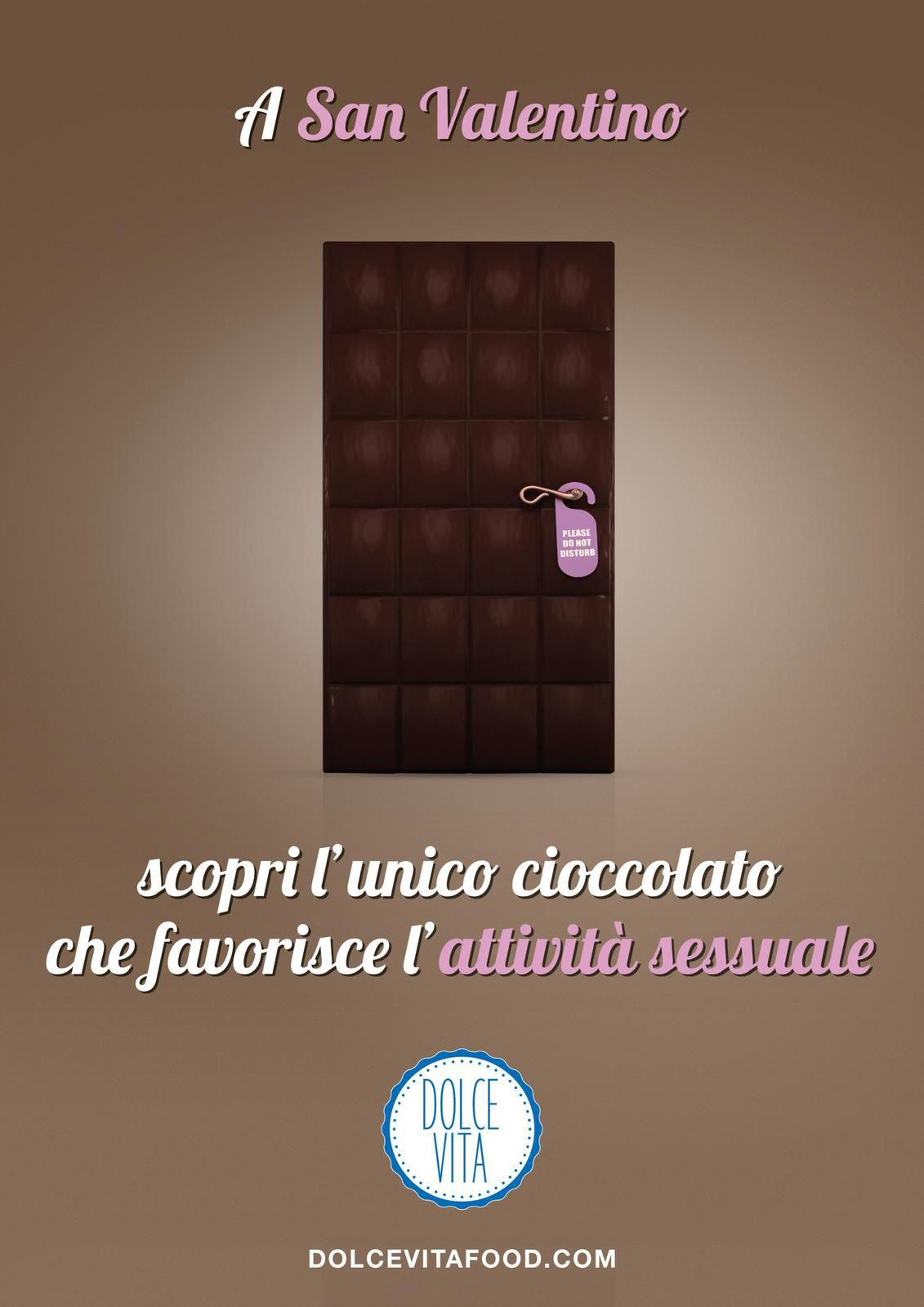 """This St.Valentine's day, discover the first chocolate that helps your sexual activity"" - Dolcevita (chocolat) I Agence : Invasione Creativa, Milan, Italie (janvier 2017)"