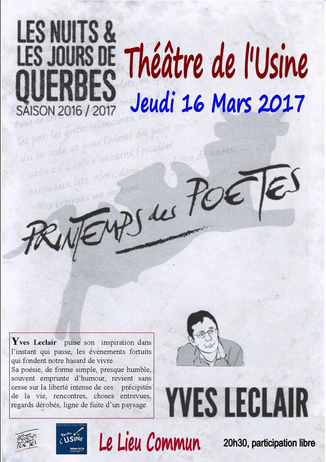 Partenariat avec Les Jours et les Nuits de Querbes, avec le Théâtre de l'Usine pour le Printemps des Poètes detes à retenir!