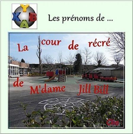 Prénom : Cosme - Marie Louve, Cour de récré chez Jill