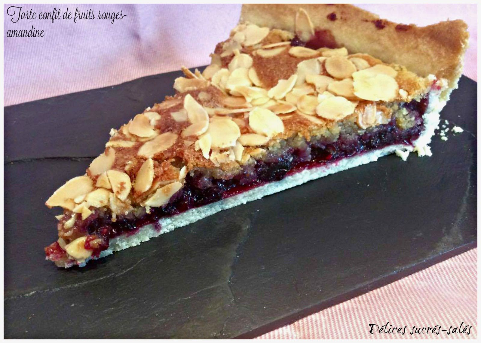 Tarte confit de fruits rouges-amandine