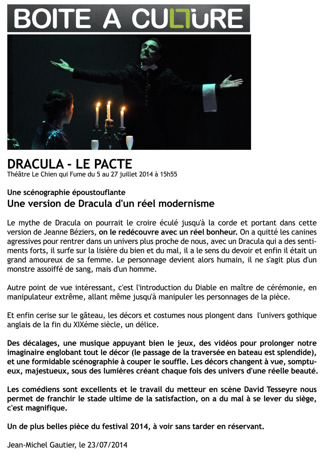 revue de presse du spectacle dracula le pacte. Black Bedroom Furniture Sets. Home Design Ideas
