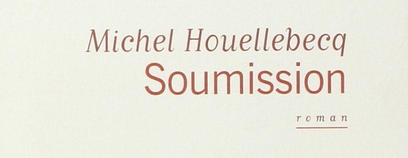 Soumision / Houellebecq