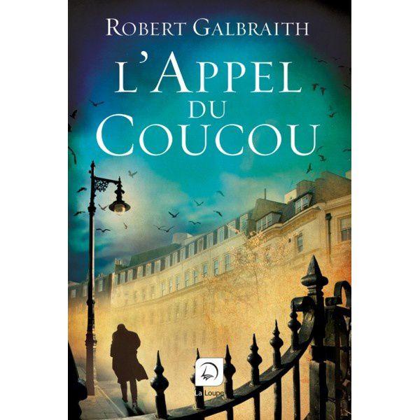 L'Appel du Coucou / Robert Galbraith