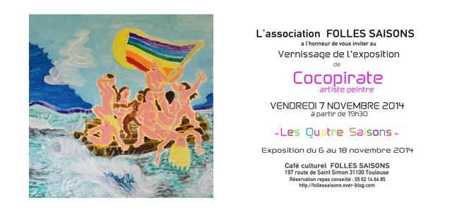Vendredi 7 Novembre VERNISSAGE EXPOSITION COCO PIRATE