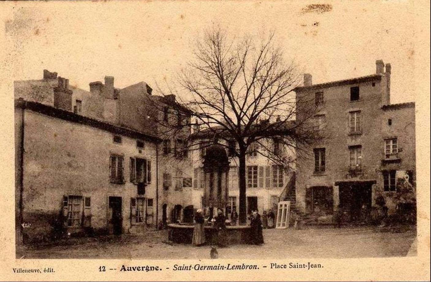 Il était une fois en Auvergne: St Germain Lembron