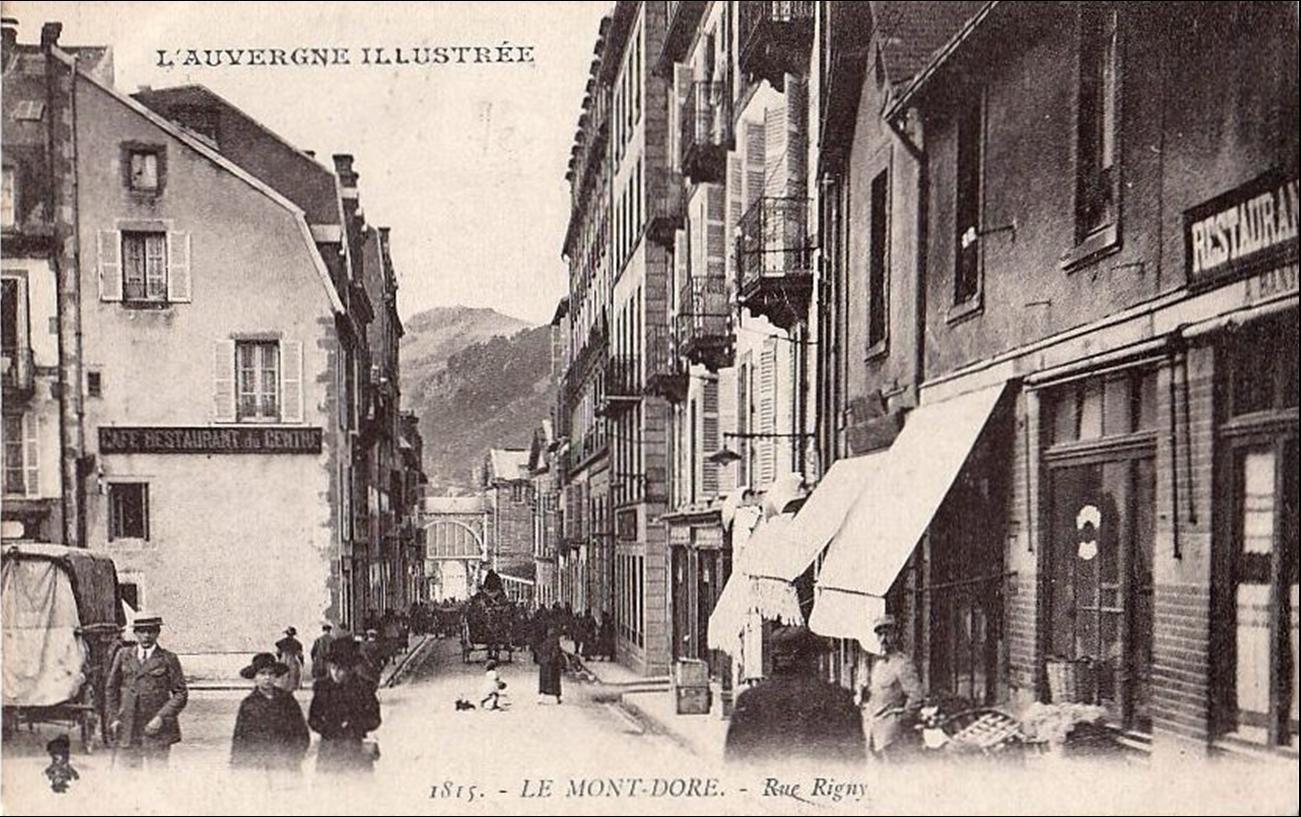 Les rues du Mont Dore autrefois
