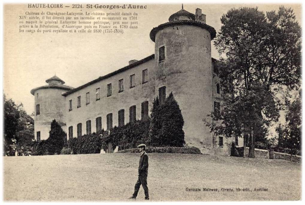 Le marquis et chateau de Chavaniac Lafayette