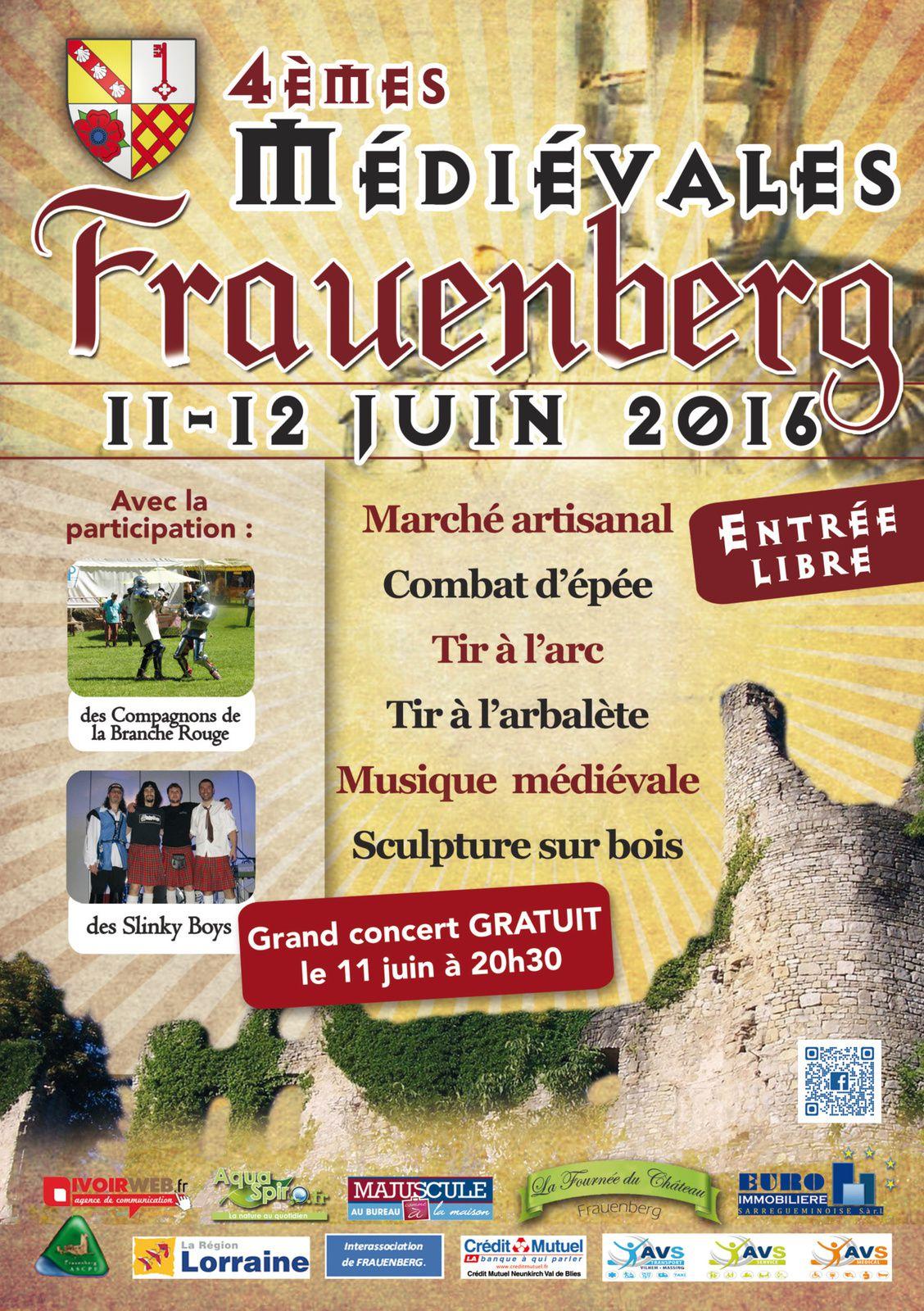 11 et 12 juin 2016 4èmes médiévales de Frauenberg