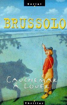 Cauchemar à louer - Serge Brussolo