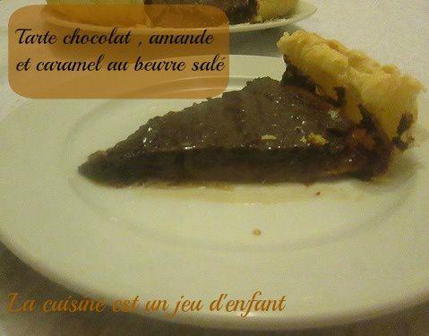 Tarte chocolat , amande et caramel au beurre salé