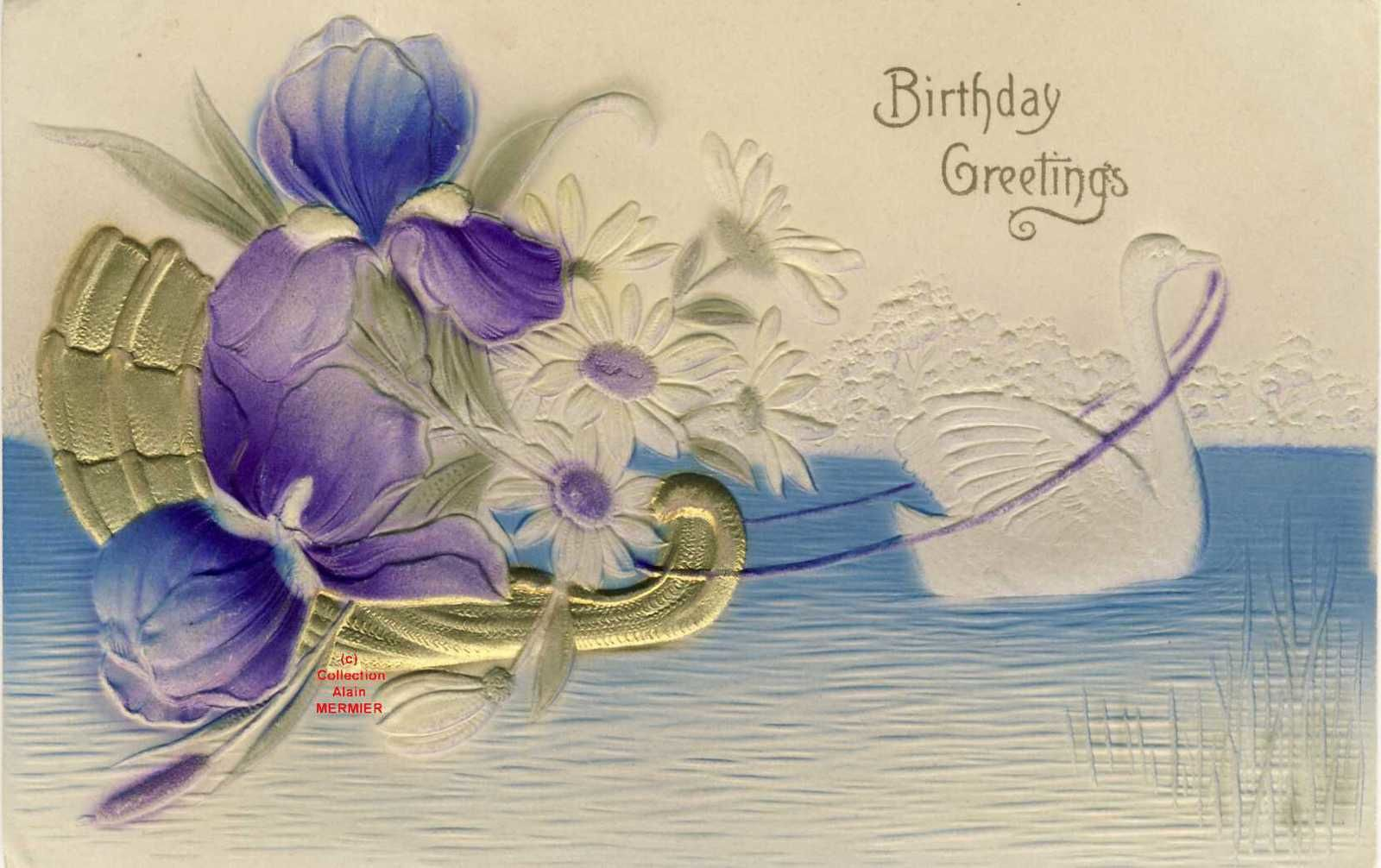 Iris -2100-Birthday greetings. Surgaufrée. Cygne tirant une barque. USA. 1910.