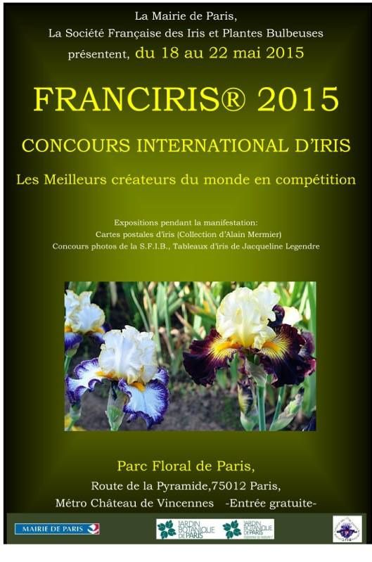 Une importante sélection de mes cartes postales d'iris seront projetées -en vidéoprojection- du 18 au 22 mai à FRANCIRIS 2015, à Vincennes.      An important selection of my postcards of iris will be thrown(planned) - in video projection from 18 till 22 May to FRANCIRIS 2015, in Vincennes