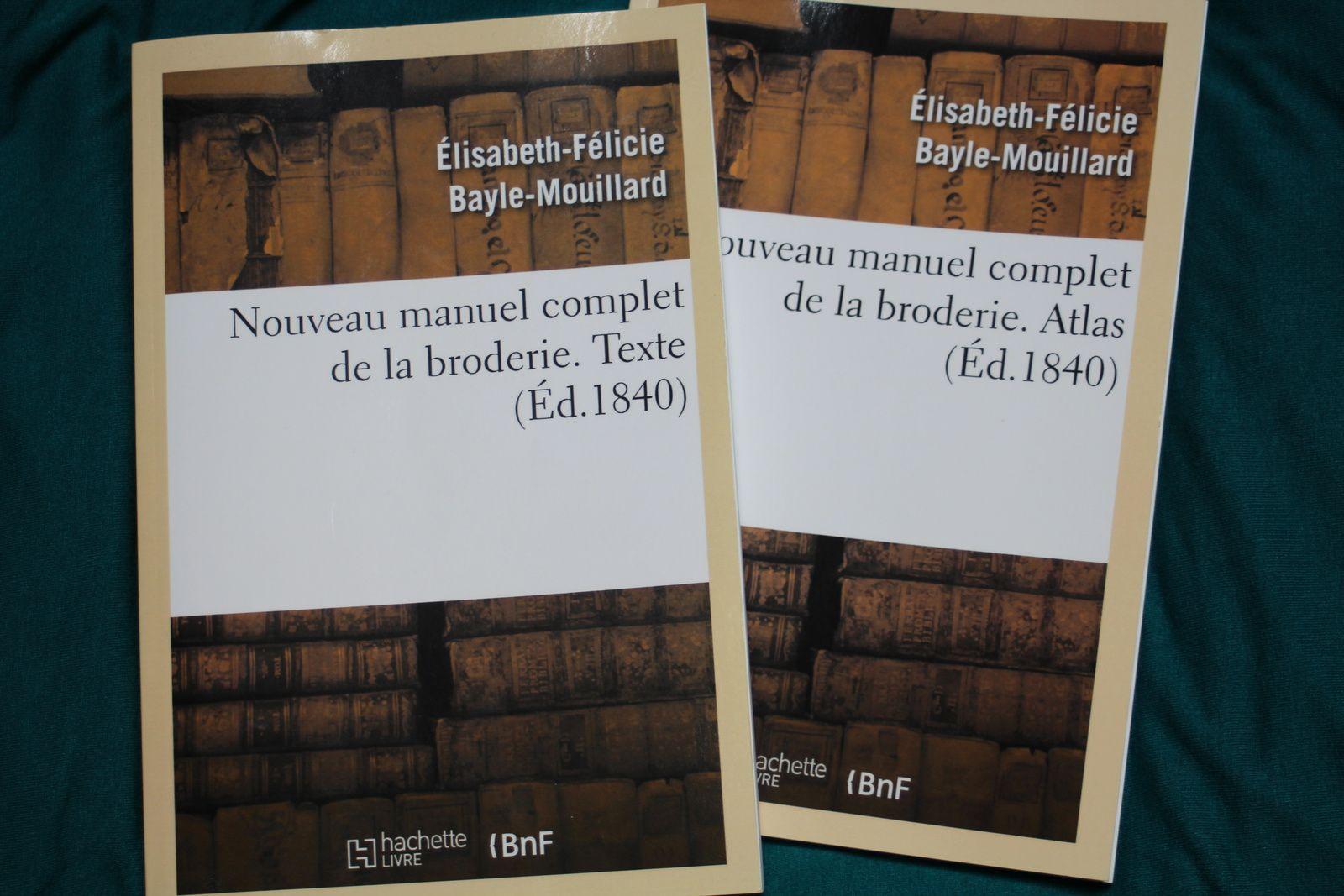Nouveau manuel complet de la broderie de Elisabeth-Félicie Bayle-Mouillard