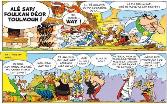 Astérix (Albert Uderzo et René Gosciny) : &quot&#x3B;La kaz razade&quot&#x3B;, en créole réunionnais, traduction : François Saint-Omer, Roger Théodora.
