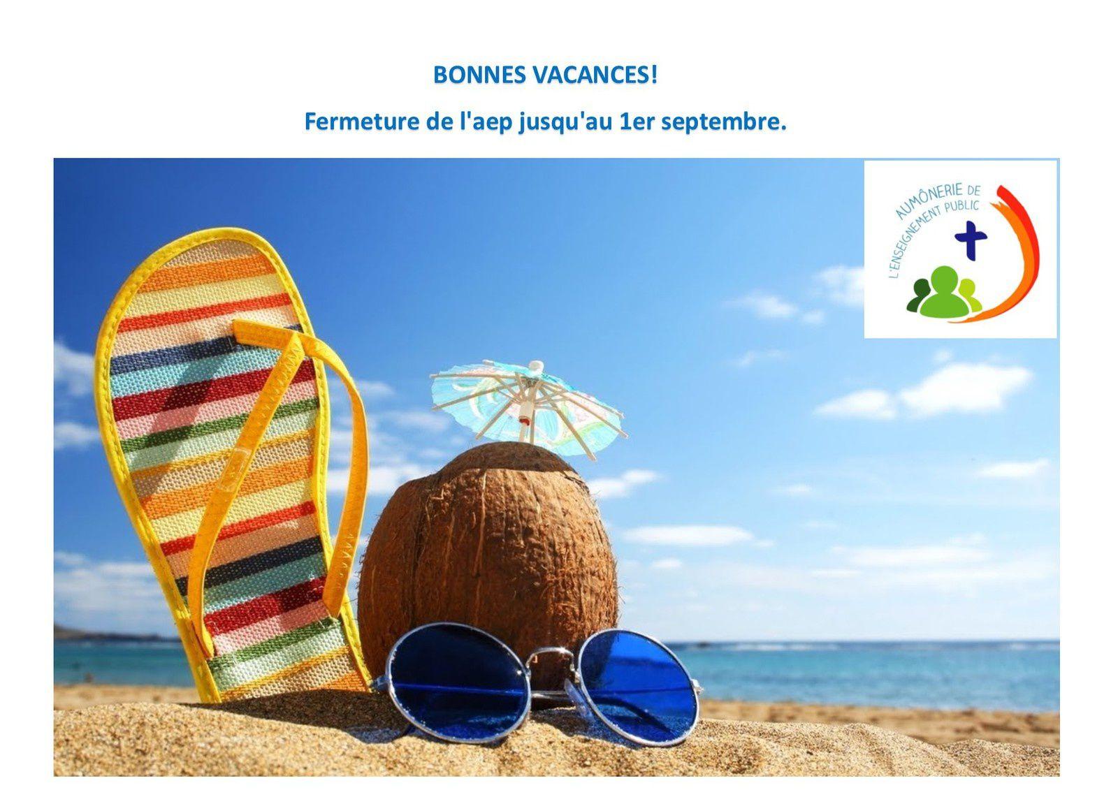 Fermeture pour l'été jusqu'au 1er septembre.