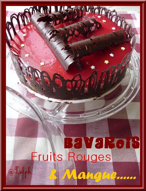 Bavarois Fruits Rouges et Mangue