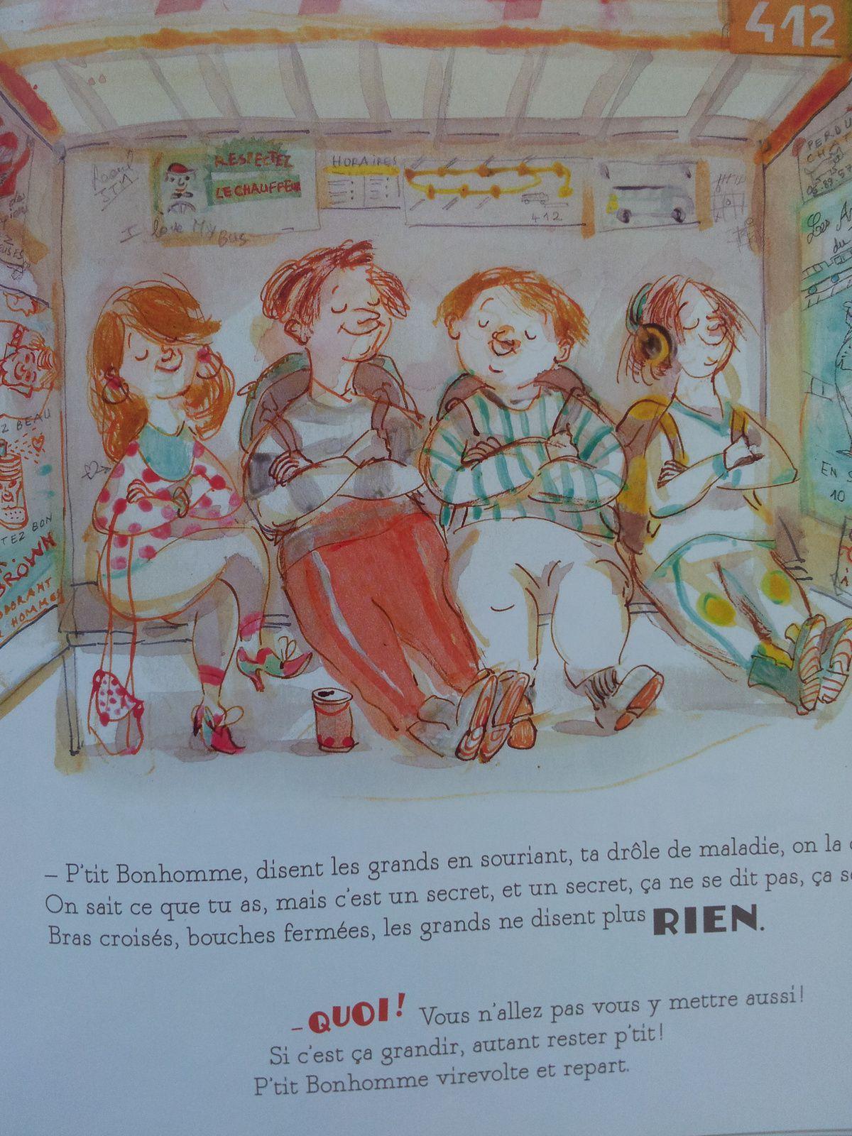 La drôle de maladie de P'tit Bonhomme. Pierre Delye et Irène Bonacina -  2011 (Dès 5 ans)