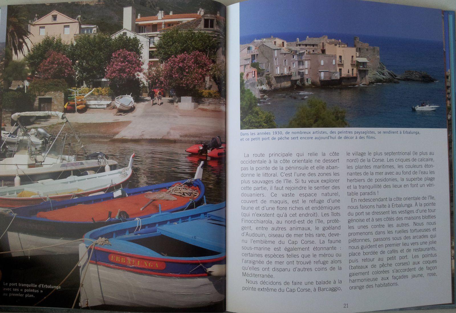 Erbalunga, au pied du Cap Corse. Sa tour génoise a, dit-on, inspiré plusieurs peintres et poètes.