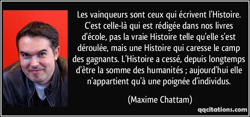 Source: Les Arcanes du chaos, Maxime Chattam, éd. Broché, 25 avril 2006, p. 65. (http://qqcitations.com/citation/175221)