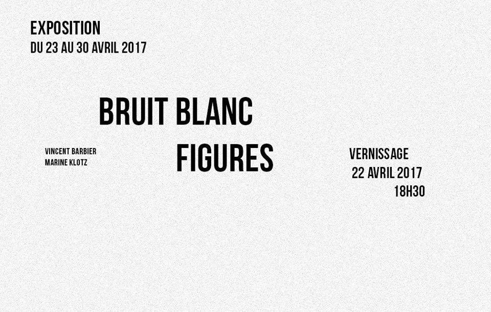 Exposition Bruit Blanc, Figures - vernissage