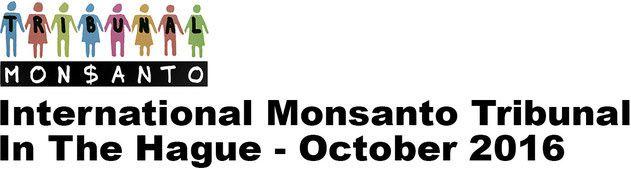 Un Tribunal de la société civile juge Monsanto pour violation des droits humains, crimes contre l'humanité et écocide