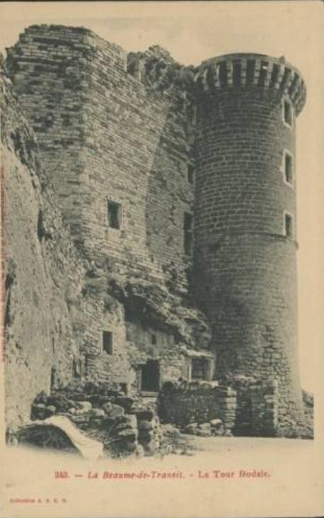 Les Ruines DuChâteau De La Baume-de-Transit (Drôme 26)