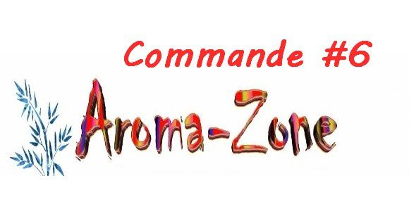 Commande Aroma-Zone #6