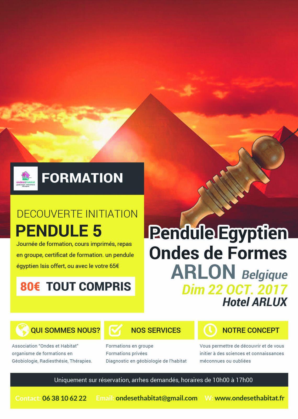 ARLON Formation Pendule 5 : 'Pendule égyptien et Ondes de Formes&quot&#x3B;  22 octobre 2017