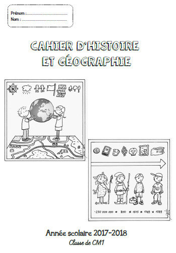 Page de garde : Cahier d'histoire géographie CM1-CM2