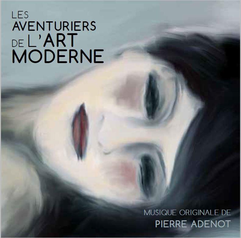 Les Aventuriers de l'art moderne de Pierre Adenot