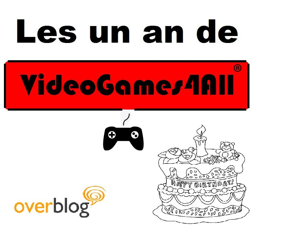 VideoGames4All, un an plus tard...