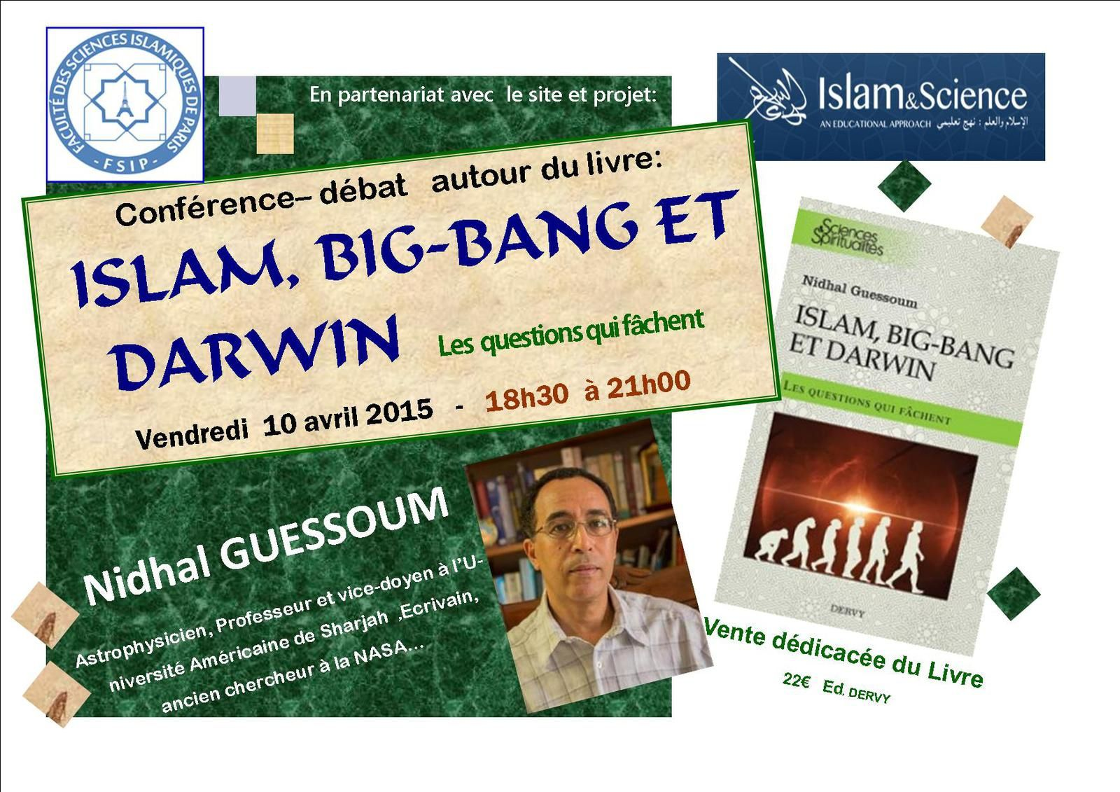 islam big bang et darwin dr nidhal guessoum islam paris 20e. Black Bedroom Furniture Sets. Home Design Ideas