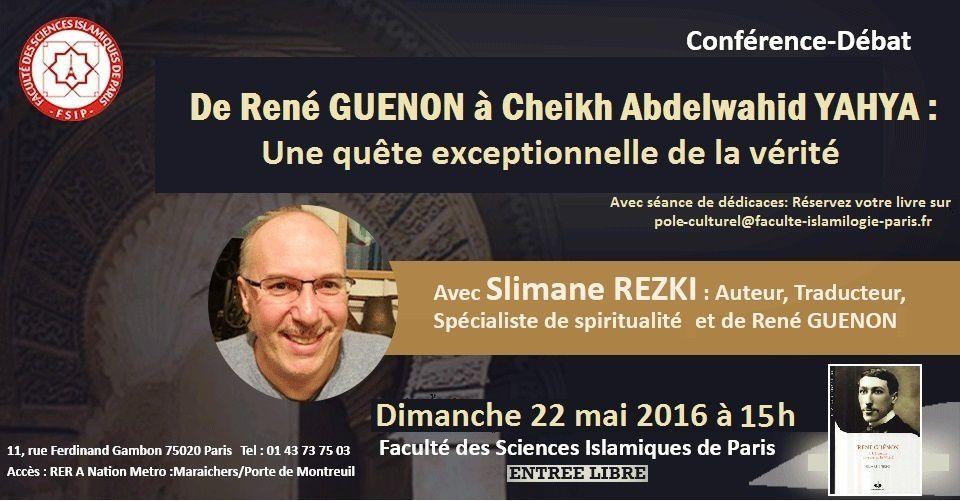 Slimane Rezki-De René Guénon à Sheikh Abdelwahid Yahya - une quête exceptionnelle de vérité-livre