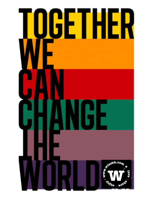 WISSHH: together we can change the world