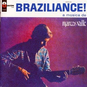 Braziliance! (1967) - Marcos Valle