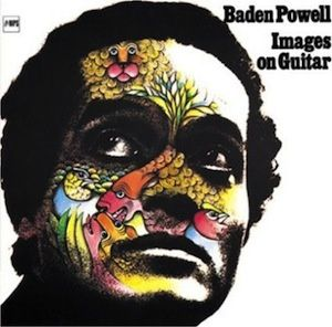 Images On Guitar (1972) - Baden Powell