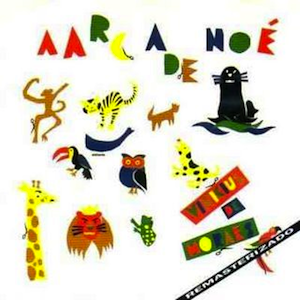 A Arca de Noé 1 (1980) - Vinicius de Moraes