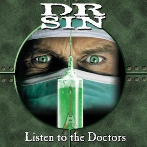 Listen To The Doctors (2005) - Dr. Sin