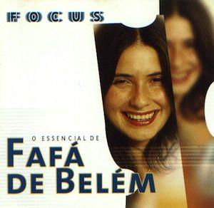 Focus : Fafá de Belém (1999) - Fafá de Belém