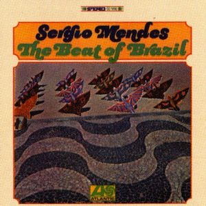 The Beat of Brazil (1967) - Sergio Mendes
