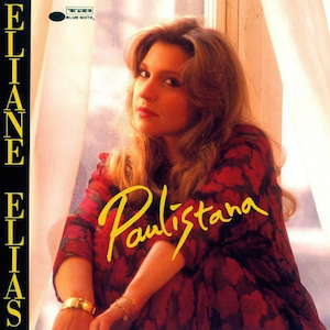 Paulistana (1993) - Eliane Elias