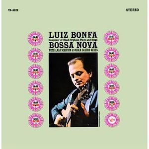 Composer of Black Orpheus Plays and Sings Bossa Nova (1963) - Luiz Bonfá