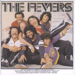 The Fevers (1981) - The Fevers