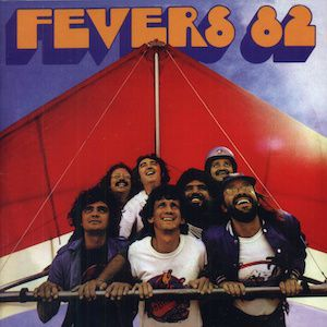 Fevers 82 (1982) - The Fevers