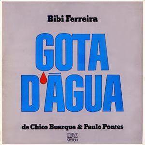 Gota d'água (1977) - Chico Buarque