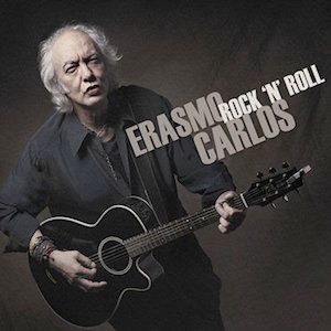 Rock 'n' Roll (2009) - Erasmo Carlos