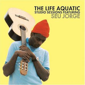 The Life Aquatic Studio Sessions (2005) - Seu Jorge