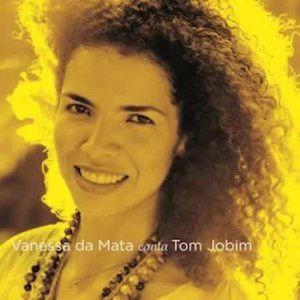 Vanessa da Mata Canta Tom Jobim (2013) - Vanessa da Mata
