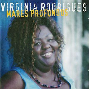 Mares Profundos (2003) - Virginia Rodrigues