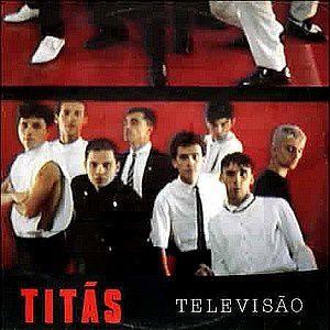 Televisão (1985) - Titãs